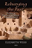 Reburying the Past, Elizabeth Weiss, 1604567015