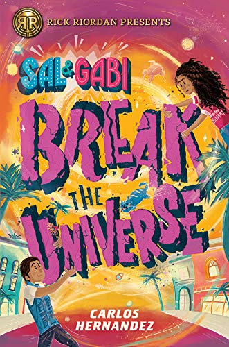 cover image Sal & Gabi Break the Universe