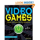 Video Games: Design and Code Your Own Adventure (Build It Yourself)