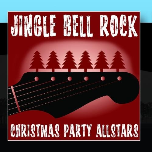 Jingle Bell Rock by Christmas Party Allstars