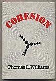 Cohesion, Thomas D. Williams, 0533050197