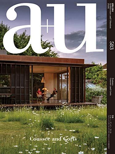 a+u(エー・アンド・ユー)2019年4月号/クセー・アンド・ゴリス(ベルギーの建築家)