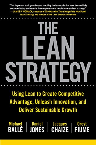 The lean strategy using lean to create competitive advantage the lean strategy using lean to create competitive advantage unleash innovation and deliver fandeluxe Images