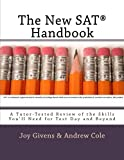 img - for The New SAT Handbook: A Tutor-Tested Review of the Skills You'll Need for Test Day and Beyond book / textbook / text book