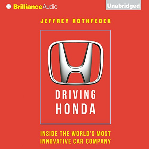 Pdf Biographies Driving Honda: Inside the World's Most Innovative Car Company