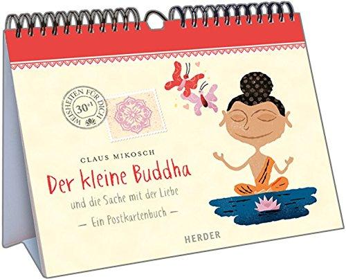 Der kleine Buddha und die Sache mit der Liebe: Ein Postkartenbuch
