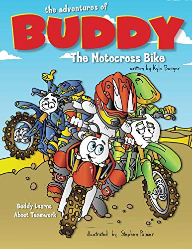 The Adventures of Buddy the Motocross Bike: Buddy Learns Teamwork