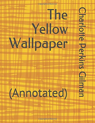 Book cover for The Yellow Wallpaper