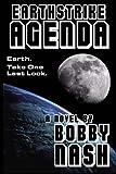 Earthstrike Agenda, Bobby Nash, 1477687823