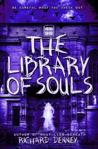 The Library of Souls (Ghost Talker Files)