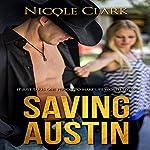 Saving Austin | Nicole Clark