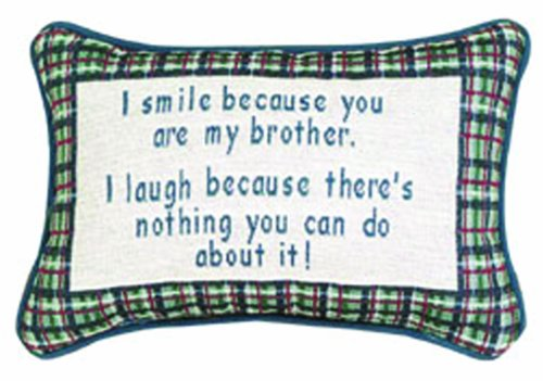 Manual Woodworkers I Smile Because Brother Plaid Decorative