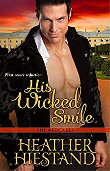 His Wicked Smile (Redcakes Book 3) by [Hiestand, Heather]