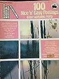 100 Nice 'n' Easy Feelings, Easy Listening Pops (American Music Library Vol 1)