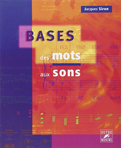 Bases des mots aux sons - jacques siron (French Edition)