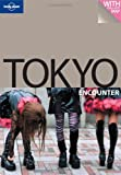 Lonely Planet Encounter Tokyo (Lonely Planet Guides)(Wendy Yanagihara)