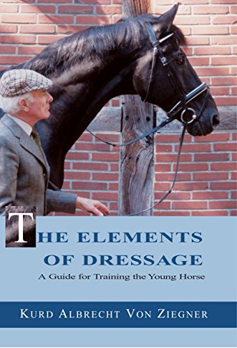 The Elements of Dressage: A Guide to Training the Young Horse