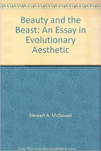 Human Evolution Essay Beauty And The Beast An Essay In Evolutionary Aesthetic Stewart A  Mcdowall Amazoncom Books Essays On Children also Process Explanation Essay Beauty And The Beast An Essay In Evolutionary Aesthetic Stewart A  Descriptive Food Essay