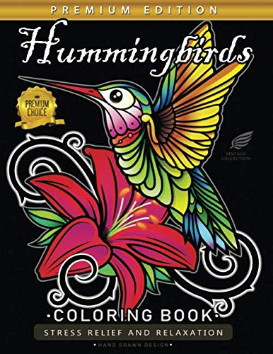 Hummingbirds Coloring Book: Birds Adults Coloring Book Stress