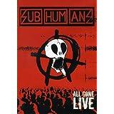 Subhumans - All Gone Live