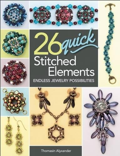 26 Quick Stitched Elements: Endless Jewelry Possibilities