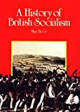 img - for A History of British Socialism: A Worker's Inquiry (Socialist Classics) book / textbook / text book