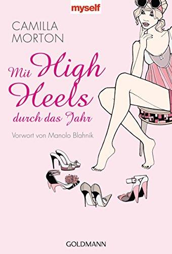 (Mit High Heels durch das Jahr (German Edition))