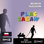 Plac zabaw | Marek Kochan