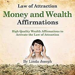 Law of Attraction Money and Wealth Affirmations