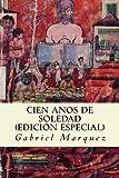 CIEN ANOS DE SOLEDAD (edicion especial)