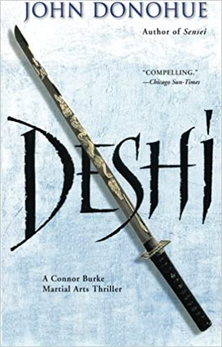 Book Deshi: A Connor Burke Martial Arts Thriller