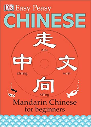 Easy Peasy Chinese: Mandarin Chinese for Beginners Book & CD