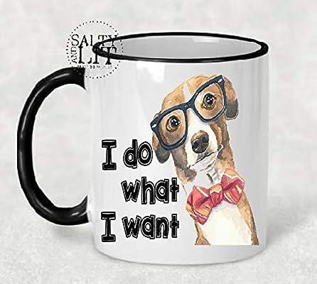Amazon Dog Mug I Do What Want Lover Gift With Glasses Bows Birthday Idea Funny