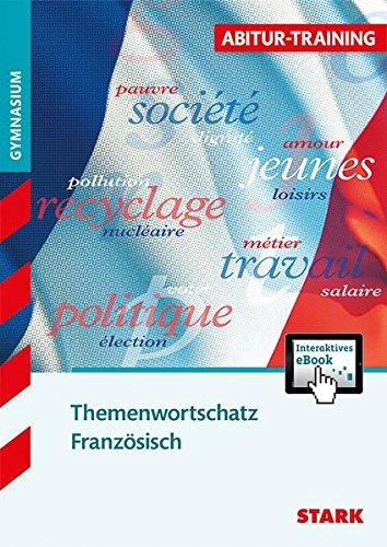 Abitur-Training - Französisch Themenwortschatz