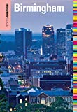 Insiders  Guide® to Birmingham (Insiders  Guide Series)