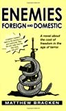 Enemies Foreign and Domestic
