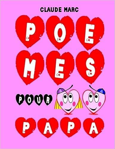 Poèmes Pour Papa Des Poèmes Pour La Fête Des Pères 16