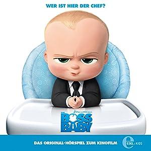Boss Baby: Das Original-Hörspiel zum Film Hörspiel