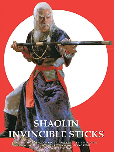 (Shaolin Invincible Sticks)
