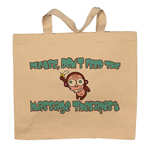 Please, Don't Feed The Massage Therapist Tote Bag (Feed Tote Bag)
