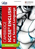Letts Cambridge IGCSE®– Cambridge IGCSE® English as a Second Language Revision Guide