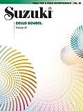 Suzuki Cello School, Vol 10: Cello Part & Piano Accompaniment