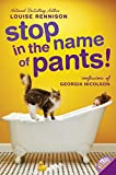 Stop in the Name of Pants! (Confessions of Georgia Nicolson, Book 9)
