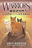 Warriors: Code of the Clans (Warriors Field Guide)