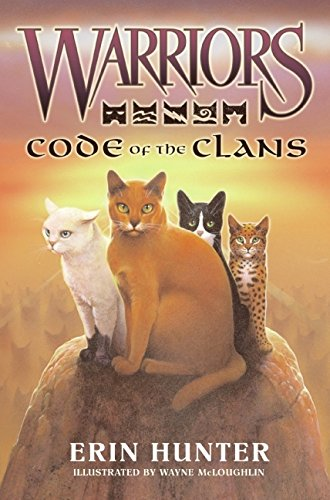 (Warriors: Code of the Clans (Warriors Field Guide) )