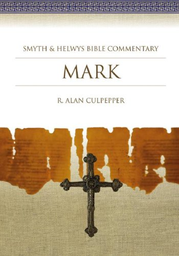 Mark: Smyth & Helwys Bible Commentary
