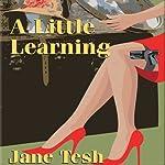 A Little Learning   Jane Tesh