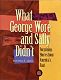 What George Wore and Sally Didn't, Rosemary K. Adams, 0913820210