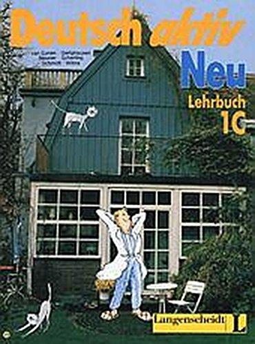 Deutsch Aktiv Neu Level 1c: Lehrbuch (German Edition) (Aktiv Usa)