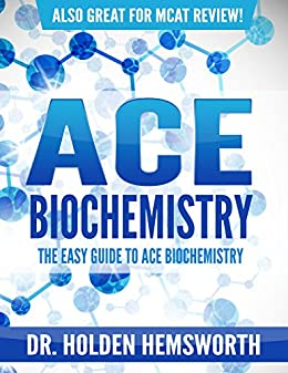 Amazon ace biochemistry the easy guide to ace biochemistry the easy guide to ace biochemistry biochemistry study guide m4hsunfo